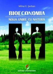 Bioeconomia. Noua unire cu Natura